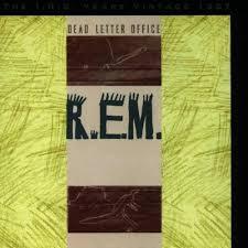 R E M Dead Letter fice Chronic Town Amazon Music