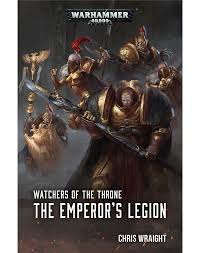 Watchers Of The Throne Emperors Legion