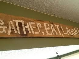 Gather Eat Laugh Wooden Kitchen Sign Rustic Decor Barn Country