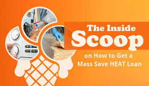 the inside scoop on how to get a mass save heat loan