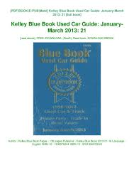 100 Kelley Blue Book Truck Best Used Car Guide JanuaryMarch 2013 21 Read