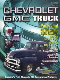 100 Classic Industries Chevy Truck CHEVROLET GMC TRUCK PARTS AND ACCESSORIES 2003 CATALOG
