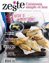 magazine de cuisine zeste tous les articles du magazine recettes et idées cuisine
