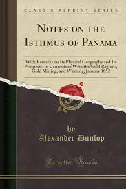 100 Daily Page Isthmus Buy Notes On The Of Panama With Remarks On Its Physical
