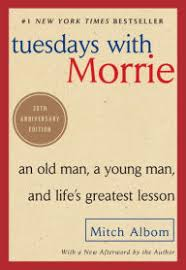 Title Tuesdays With Morrie An Old Man A Young And Lifes