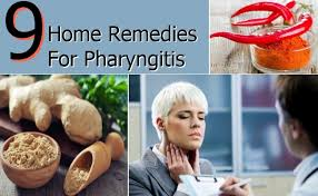 9 Effective Home Reme s For Pharyngitis