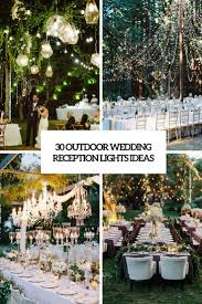 30 Outdoor Wedding Reception Lights Ideas