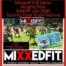 MixxedFit® DEMO Class Wrights Park Tacoma Food Truck Festival ...