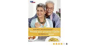 neues aus unserer küche das begleitbuch zur servicezeit