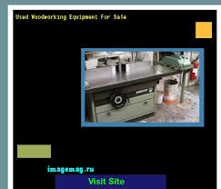 used woodworking equipment for sale 130721 the best image search