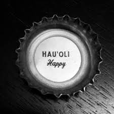 HAUOLI Hawaiian For Happy Kona Brewing Company Bottle Cap Because When Does Beer Not Make This Girl