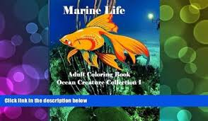 PDF FREE DOWNLOAD Marine Life Adult Coloring Book Ocean Creature Collection I