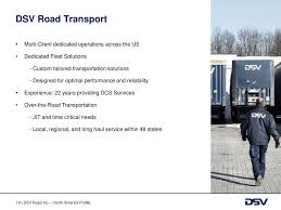 DSV Road Profile North America - Ppt Download Flexibility Viewed As A Casualty Of Tighter Regulations Fleet Owner Heavy Duty Truck Systems 6e Bennett Transportation Services Precision Strip Jerry Vargas O M Knight Global Trucking Llc Linkedin Who We Are Today Is The Last Day For Our Labor Day Sales Jit Michael Roosa Executive Vice President Of Operations Ps Mga Intertional Competitors Revenue And Employees Owler Company Michigan Based Full Service Freight Air Warehousing Bridgetown
