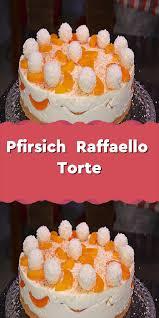 pfirsich raffaello torte cupcake recipes cakes