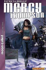 PATRICIA BRIGGS MERCY THOMPSON MOON CALLED VOL 1 TP