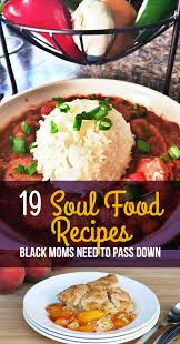 19 Soul Food Recipes That Are Almost As Good Your Moms