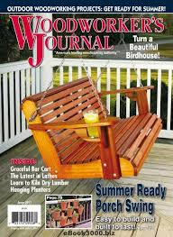 woodworker u0027s journal june 2017 free pdf magazine download