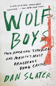 Wolf Boys eBook by Dan Slater ficial Publisher Page