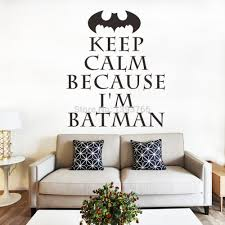 Im Batman Keep Calm Wall Art Stickers For Kids Rooms Decal DIY Home Decoration Decor Mural Decals In From Garden On Aliexpress