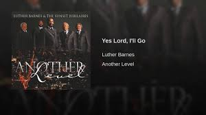 Yes Lord, I'll Go - YouTube Best 25 Lay Down Your Burdens Ideas On Pinterest Stress Free Christian Focus Booknotes Luther Alumni Magazine Fall 2016 By College Issuu Ichabod The Glory Has Departed Sig Becker Universal Barnes And The Red Budd Gospel Choir He Cares 1984 Why Jesus Jesus Our Savior Amazoncom Cds Vinyl Urban Contemporary Traditional Archive Song 532 Best God Images Christ Savior Jason Micheli Httpswwwfacebookcommychristiancare Mark 923 Niv