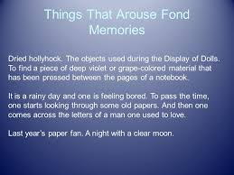 Things That Arouse Fond Memories Dried hollyhock The objects used during the Display of Dolls