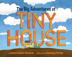 100 Big Truck Adventures 3 The Of Tiny House Susan Schaefer Bernardo Courtenay