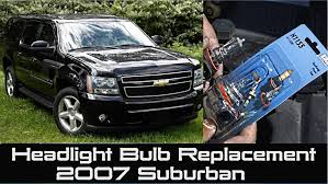 how to change headlight bulb on 2007 suburban chevrolet tahoe