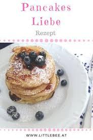 die leckersten pancakes der welt rezept littlebee