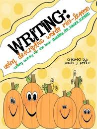 Spookley The Square Pumpkin Writing Activities by Writing Using Descriptive Words Mini Lesson Spookley The Square