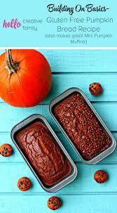 Starbucks Pumpkin Loaf Ingredients by Building On Basics Gluten Free Pumpkin Bread Recipe Also Makes