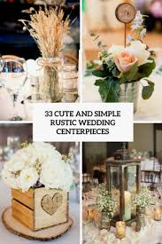 Fanciful Simple Wedding Centerpieces Best 25 Ideas On Pinterest Tags Inexpensive Table Decorations Interstate 107