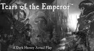 Dark Heresy Tears Of The Emperor