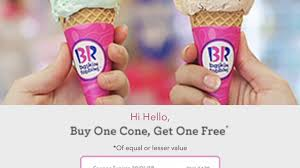 Baskin Robbins: Buy One Get One FREE Coupon Code Baskin Robbins Free Ice Cream Coupons Chase Coupon 125 Dollars Product Name Online At Paytmcom 50 Off Paytm National Ice Cream Day Freebies And Deals Robbins Coupons Get Off Deal 3 Your Next Baskrobbins Cake Or Dig Into Freebies On Diamonds Dads Dog Food Printable Home Delivery Order Online Hirdani 2 Egift Card Expires 110617 Singleusecodes Buy One Get Tuesday 2018 Store Deals Cookies Pralines N 500ml