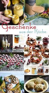 weihnachtsgeschenke aus der s küche 48 kulinarische geschenke