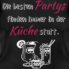 die besten partys finden immer in der küche frauen t shirt