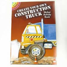 Create Your Own Construction Truck` A Dover Little Activity Sticker Book
