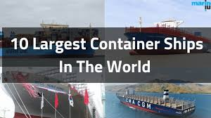 100 Shipping Container Shipping Top 10 Worlds Largest Ships In 2019