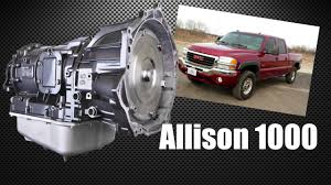 100 What Transmission Is In My Truck Diesel Sights Allison Learning