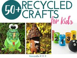 Crafts Using Recycled Materials For Kids