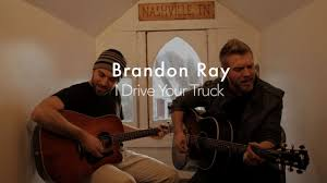 100 I Drive Your Truck By Lee Brice Brandon Ray Yellow House Sessions