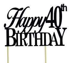 40th Birthday Decorations For Him by Amazon Com Black Happy 40th Birthday Cake Topper Kitchen U0026 Dining