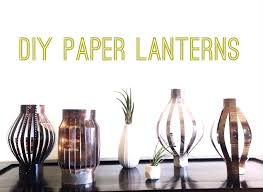 Continue Reading Advertisements DIY Paper Lanterns