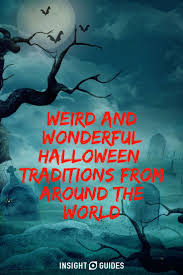 Countries That Dont Celebrate Halloween by The 25 Best Halloween Around The World Ideas On Pinterest