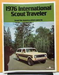 1976 International Harvester Scout Traveler Truck Brochure ... 1962 Intertional Scout 80 Truck Ebay Find Of The Week Harvester Hagerty 1976 Ii 4x4 Trucks Pinterest Motorcar Studio Classic Patina Modern New Legend Runner 20 Inch Rims Truckin Magazine 1980 For Sale Near Troy Alabama 36079 Nemoanything 6 Offroad Every Tells A Story Traveler Pickup T226 St Charles 2011 5k Running Project 1964 Bring Found Off The Street 1978 Terra