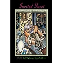 Invited Guest An Anthology Of Twentieth Century Southern Poetry