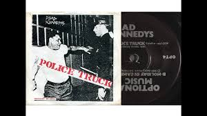 100 Police Truck Dead Kennedys LyricsSlideshow YouTube