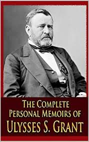 Personal Memoirs Of U S Grant Complete By Ulysses