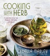 Cooking With Herb 75 Recipes For The Marley Natural Lifestyle