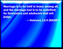 The Marriage Bed Is Undefiled by Bible Verse Powerpoint Slides For Hebrews 13 4