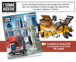 catalogue l homme moderne sur catalogues fr